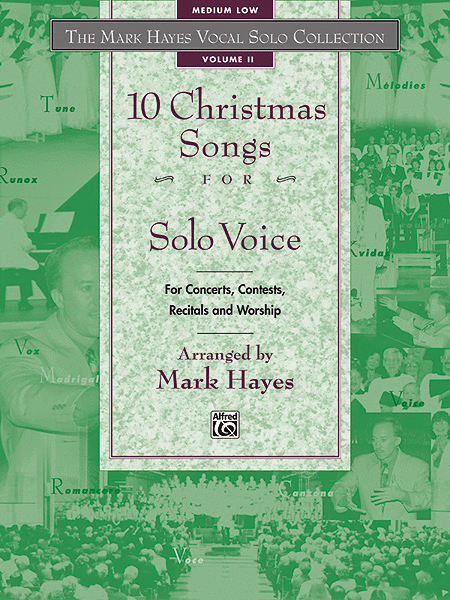 Mark Hayes Vocal Solo Collection: 10 Christmas Songs for Solo Voice - Medium Low (Book Only)