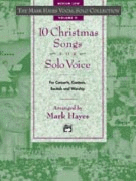 Mark Hayes Vocal Solo Collection: 10 Christmas Songs for Solo Voice - Medium Low (CD Only)