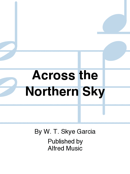 Across the Northern Sky