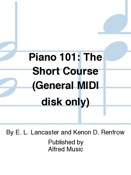 Piano 101: The Short Course (General MIDI disk only)