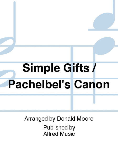Simple Gifts / Pachelbel's Canon