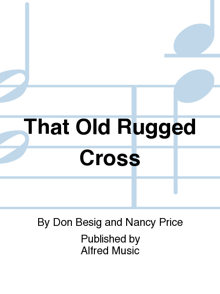 That Old Rugged Cross