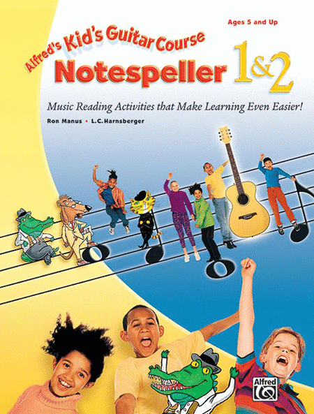 Alfred's Kid's Guitar Course:  Notespeller 1 & 2