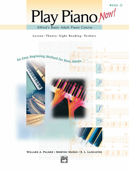 Alfred's Basic Adult Play Piano Now!, Book 2