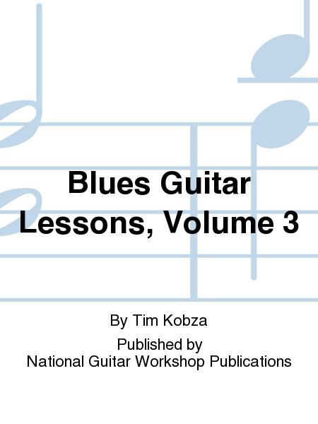 Blues Guitar Lessons, Volume 3