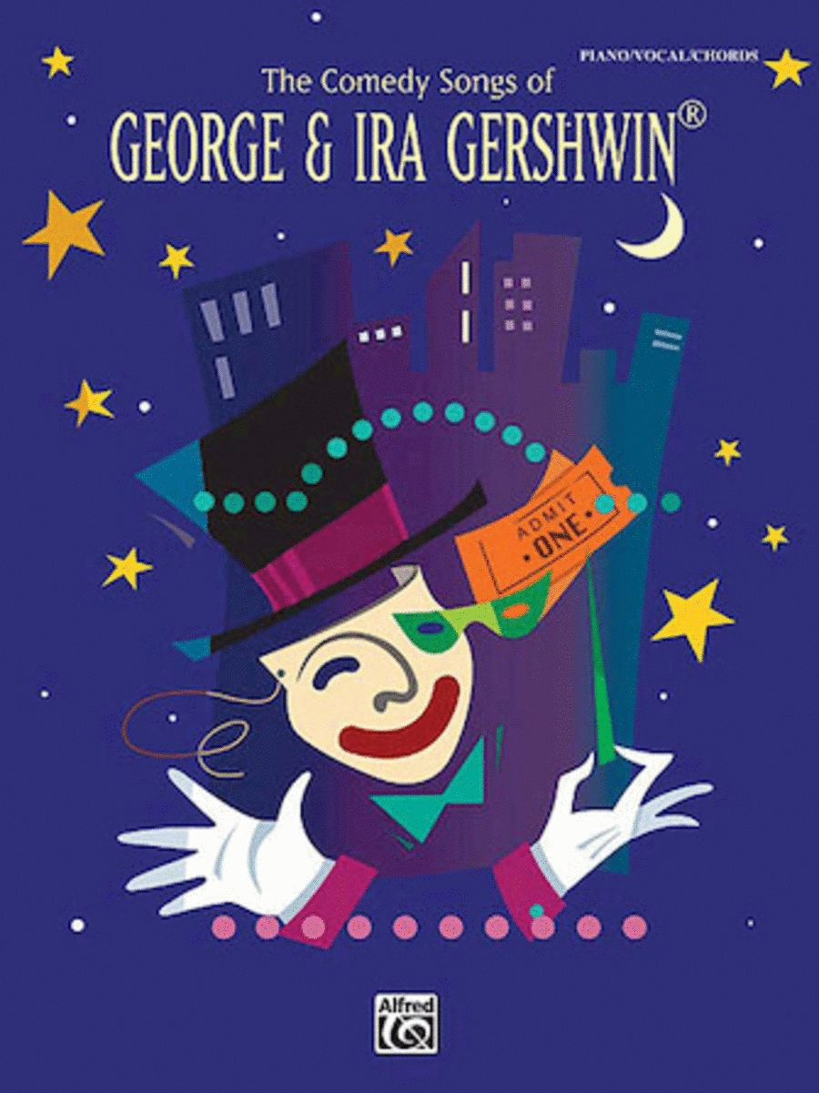 The Comedy Songs Of George & Ira Gershwin