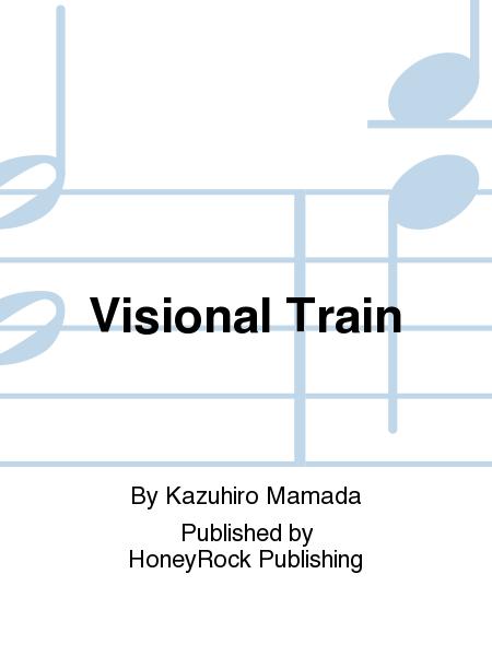 Visional Train