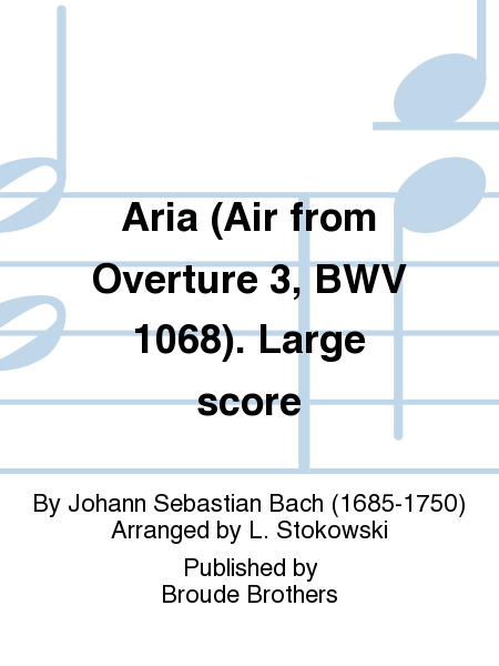 Aria (Air from Overture 3, BWV 1068). Large score