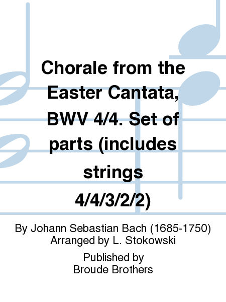 Chorale from the Easter Cantata, BWV 4/4. Set of parts (includes strings 4/4/3/2/2)