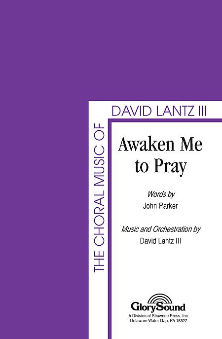 Awaken Me to Pray
