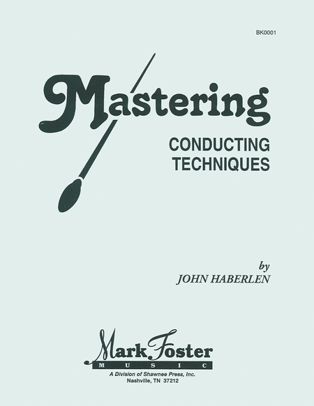 Mastering Conducting Techniques