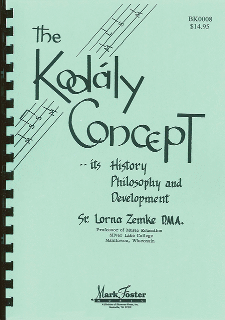 The Kodaly Concept
