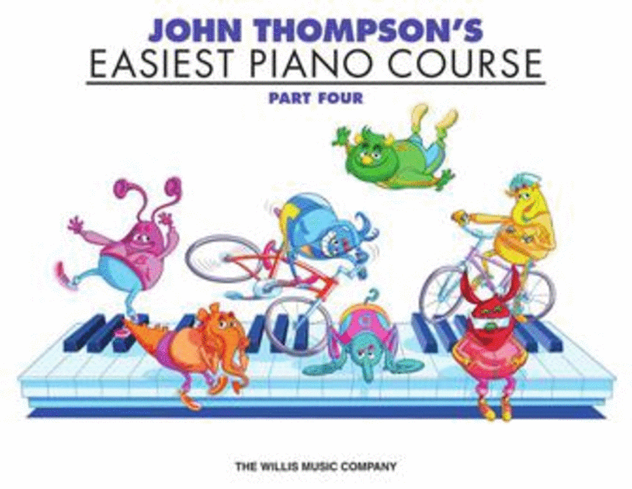 John Thompson's Easiest Piano Course - Part Four