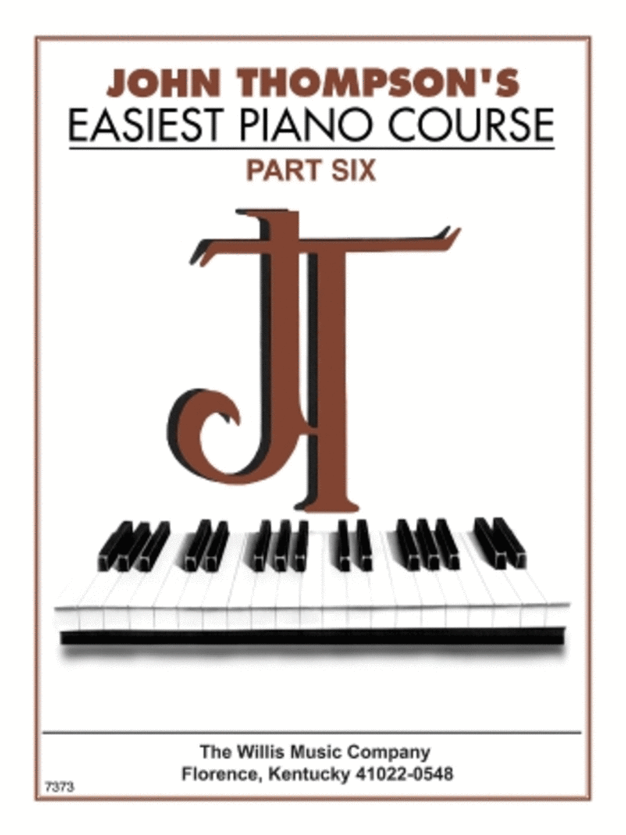 John Thompson's Easiest Piano Course - Part Six