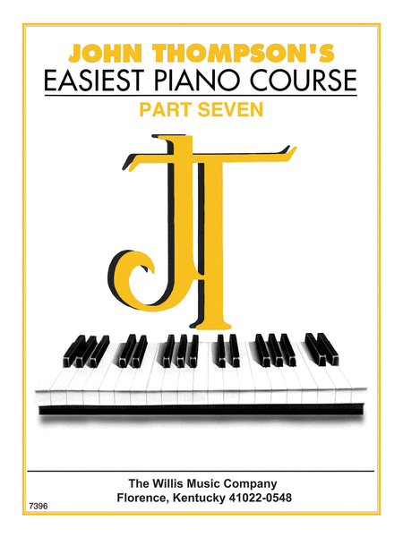 John Thompson's Easiest Piano Course - Part Seven