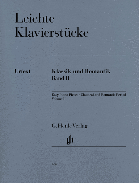 Easy Piano Pieces of the Classical and Romantic Eras: Volume II