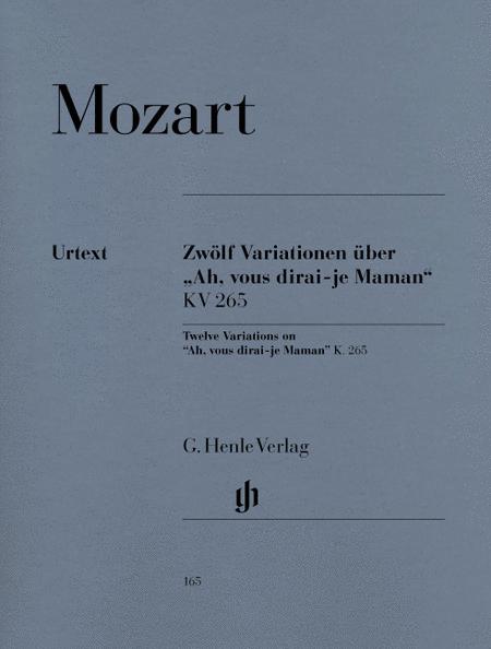 12 Variations on 'Ah, vous dirai-je, Maman' - KV 265 (300r)