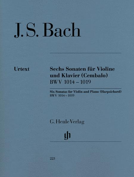 6 Sonatas for Violin and Piano (Harpsichord) BWV 1014-1019