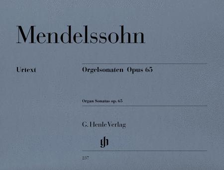 Organ Sonatas Op. 65