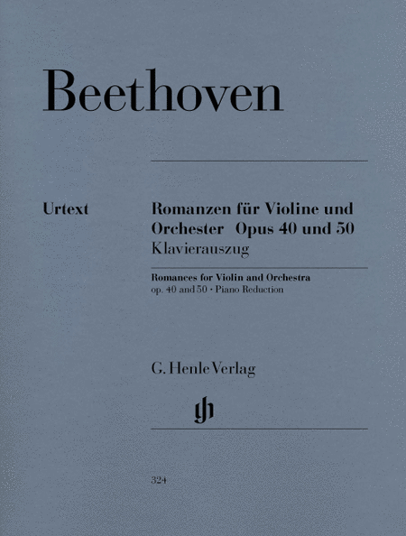 Romances for Violin and Orchestra Op. 40 & 50 in G and F Major