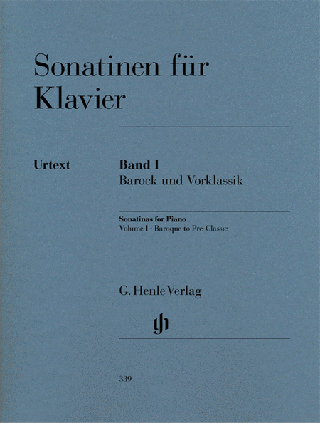 Sonatinas for Piano - Volume I: Baroque to Pre-Classic