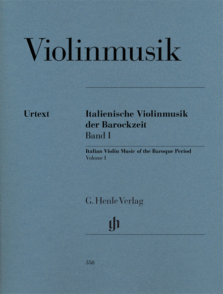 Italian Violin Music of the Baroque Era - Volume I