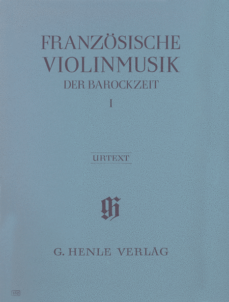 French Violin Music of the Baroque Era - Volume I