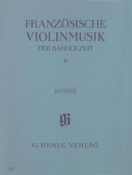 French Violin Music of the Baroque Era - Volume II