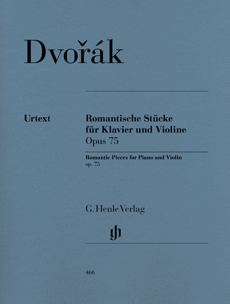 Romantic Pieces for Violin and Piano Op. 75