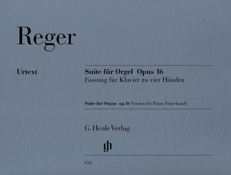 Max Reger: Suite E minor for Organ op. 16 - composer's transcription for Piano for four hands (first edition)