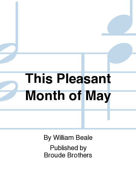 This Pleasant Month of May