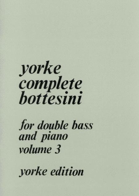 Complete Bottesini Vol. 3