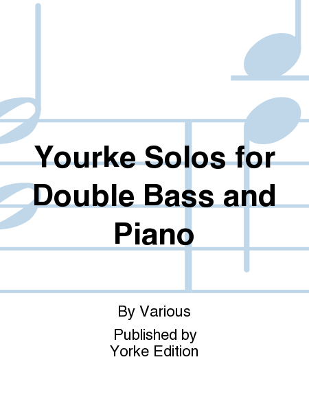 Yourke Solos for Double Bass and Piano