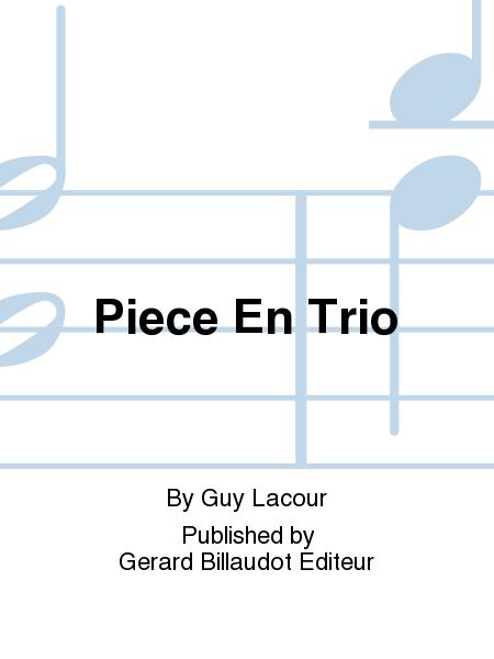 Piece En Trio