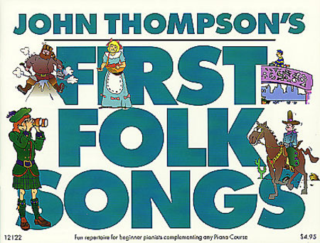 John Thompson's First Folk Songs