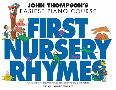 John Thompson's First Nursery Rhymes