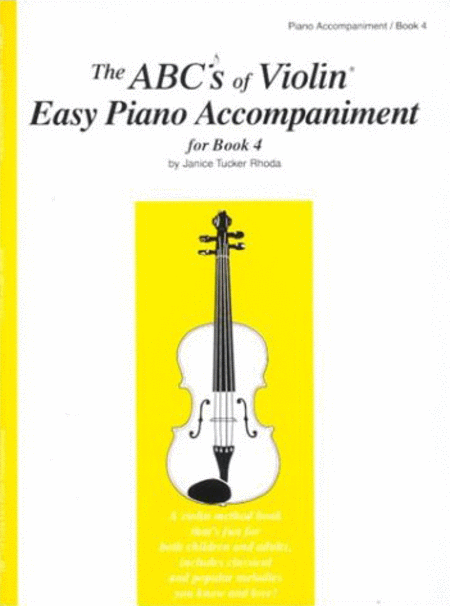 The ABC's of Violin - Easy Piano Accompaniment 1, Book 4