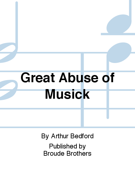 Great Abuse of Musick