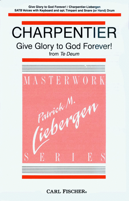 Give Glory to God Forever!
