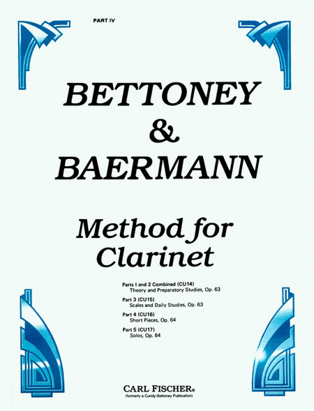 Bettoney & Baermann Method for Clarinet-Pt. IV