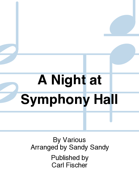 A Night at Symphony Hall