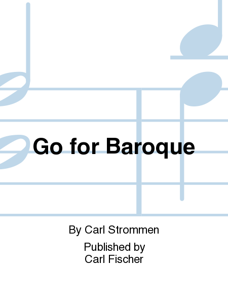 Go for Baroque