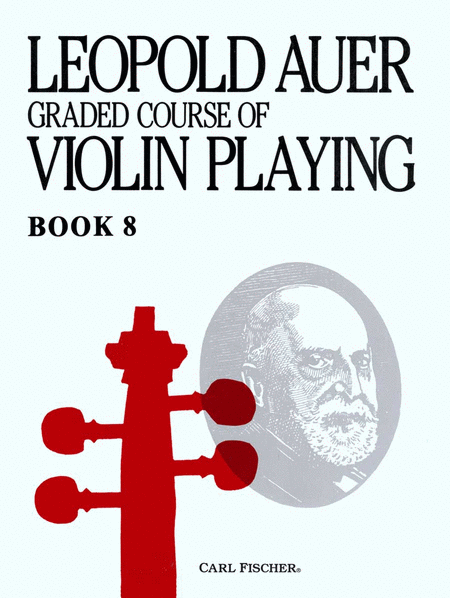 Graded Course of Violin Playing-Bk. 8-Virtuoso