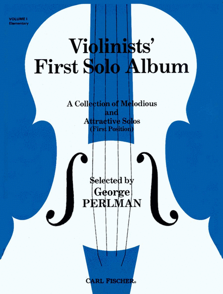 Violinists' First Solo Album-Vol. 1 (Elementary)