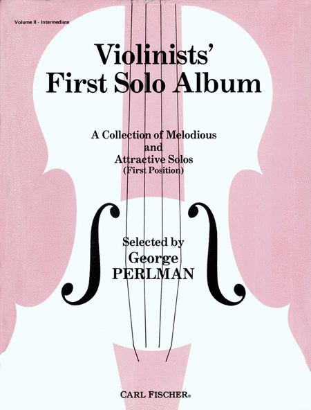Violinists' First Solo Album-Vol. II (Intermediate)