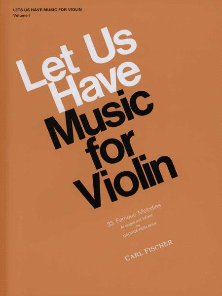 Let Us Have Music for Violin-Vol. 1