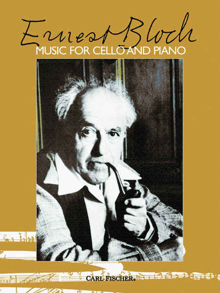 Ernest Bloch-Music for Cello and Piano