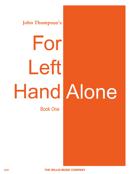 For Left Hand Alone - Book 1