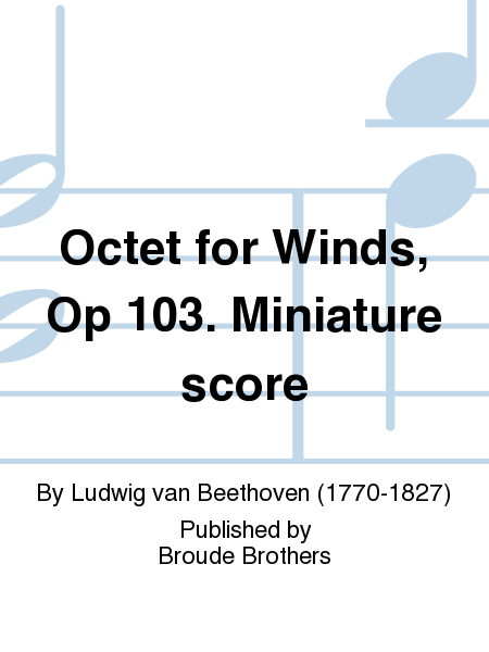 Octet for Winds, Op 103. Miniature score