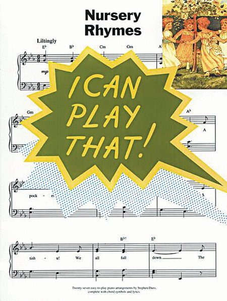 I Can Play That! Nursery Rhymes